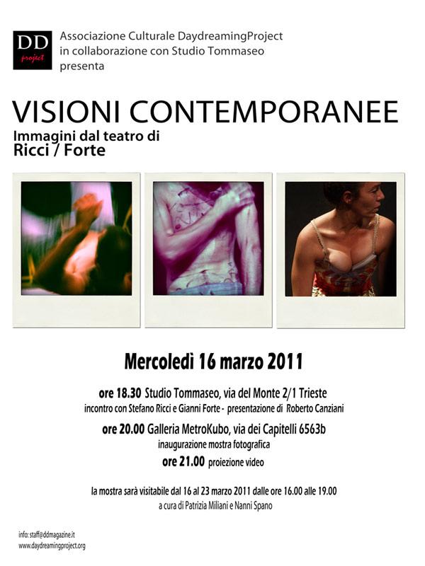 Marzo 2011 VISIONI CONTEMPORANEE immagini dal teatro di Ricci/Forte