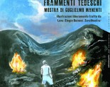 Maggio 2011 FRAMMENTI TEDESCHI &#8211; Mostra di Guglielmo Manenti