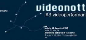 VIDEONOTTE #3 videoperformance