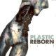 PLASTIC REBORN mostra di AKAB VENERDI 11 maggio 2018